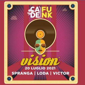 20 luglio 2021 – Cà de Funk by Vision