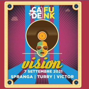 7 settembre 2021 – Cà de Funk by Vision